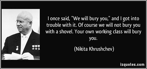 khrushchev we shall bury you